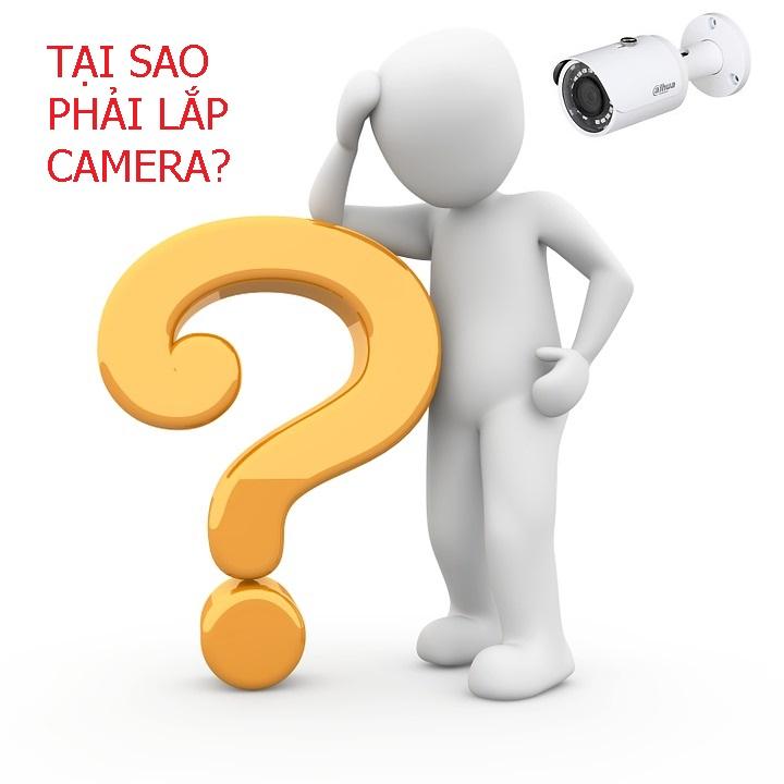Tại Sao Phải Lắp Camera???